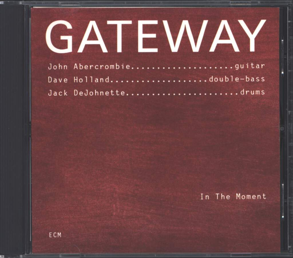 Gateway: In The Moment, CD