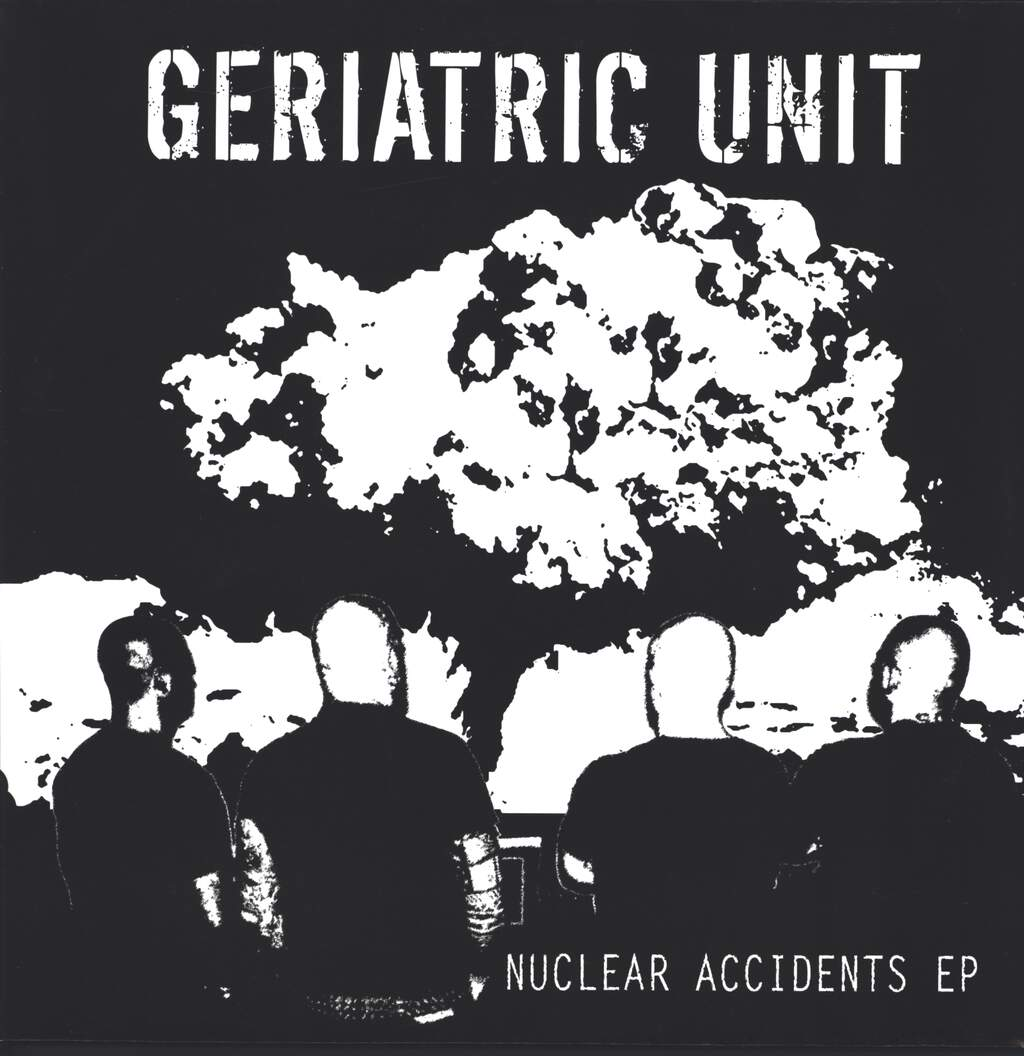"Geriatric Unit: Nuclear Accidents EP, 12"" Maxi Single (Vinyl)"