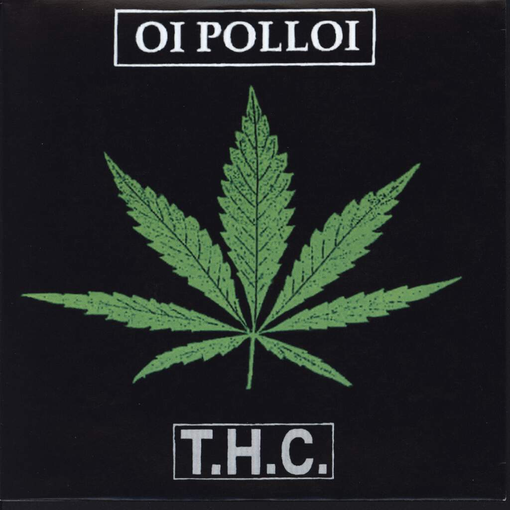 "Oi Polloi: T.H.C., 7"" Single (Vinyl)"