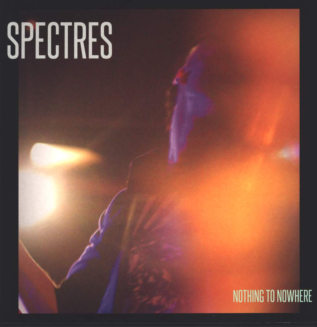 Spectres: Nothing To Nowhere, LP (Vinyl)