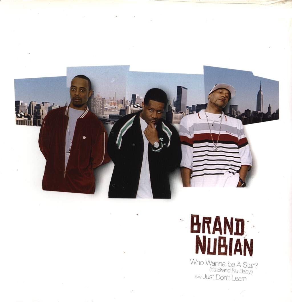 "Brand Nubian: Who Wanna Be A Star? (It's Brand Nu Baby!) / Just Don't Learn, 12"" Maxi Single (Vinyl)"