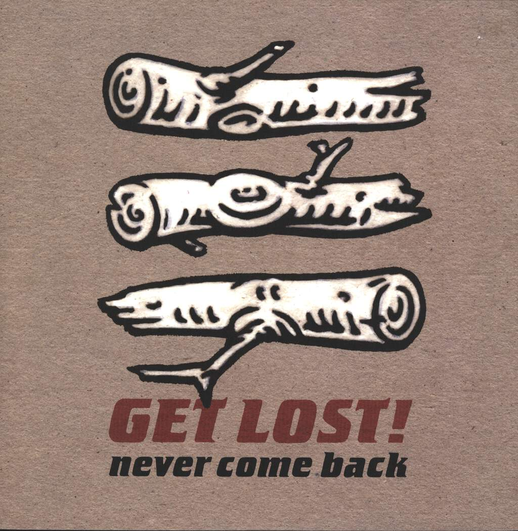 Get Lost: Never Come Back, LP (Vinyl)