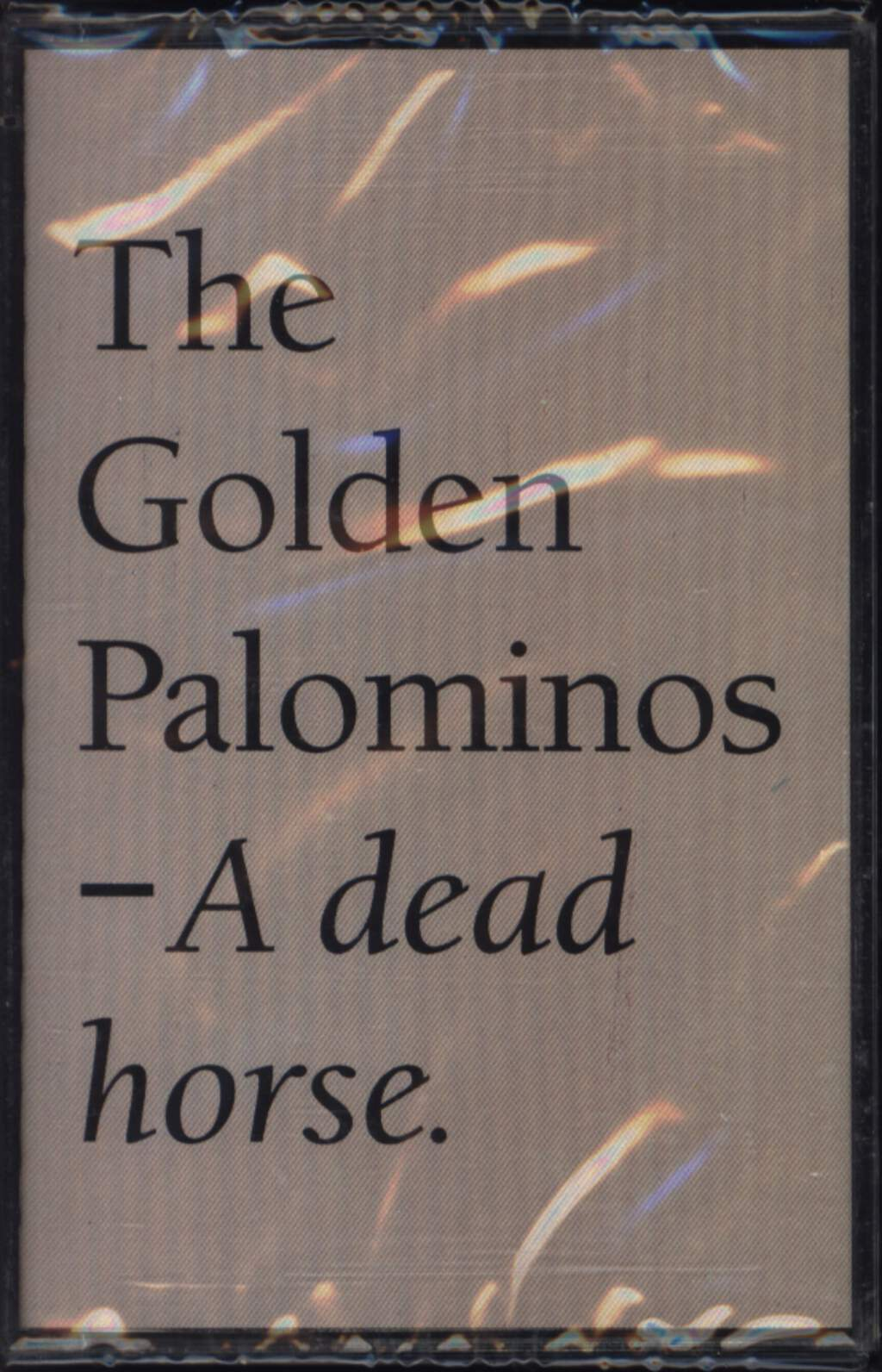 The Golden Palominos: A Dead Horse, Compact Cassette