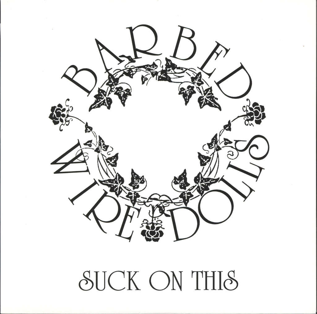"Barbed Wire Dolls: Suck On This, 7"" Single (Vinyl)"