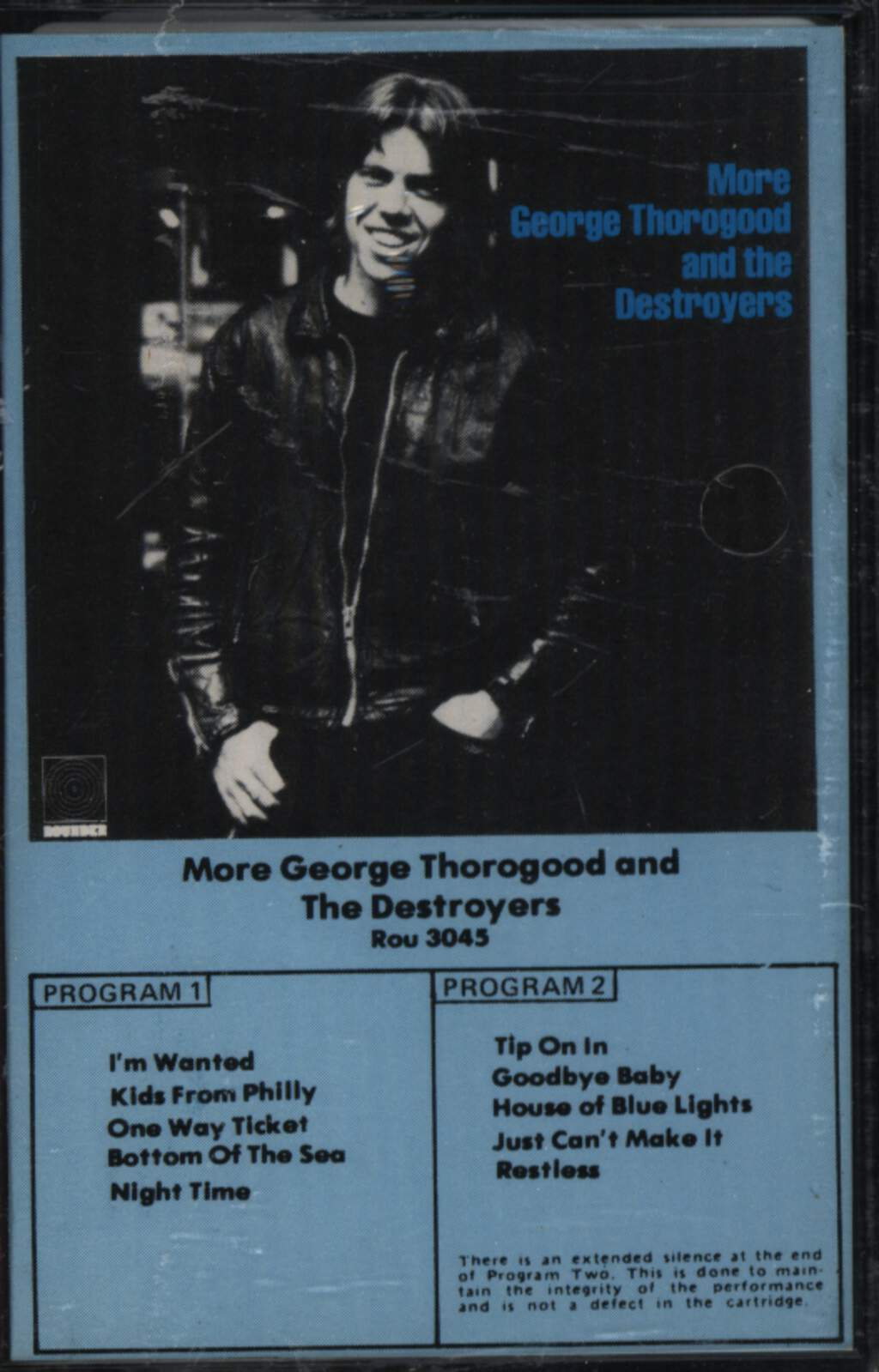 George Thorogood & The Destroyers: More George Thorogood And The Destroyers, Compact Cassette
