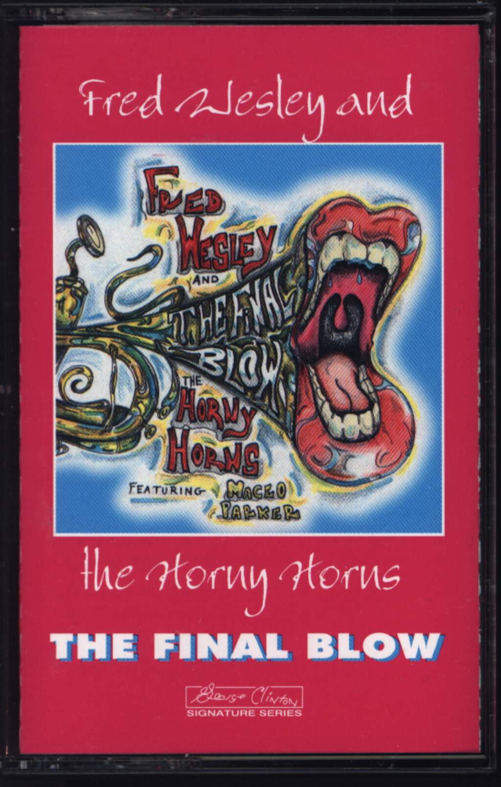 Fred Wesley & The Horny Horns: The Final Blow, Tape