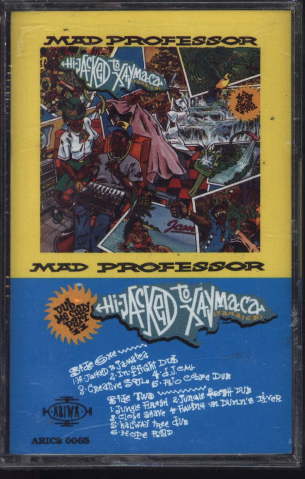Mad Professor: Dub Me Crazy Part 11: Hi-Jacked To Xaymaca (Jamaica), Tape