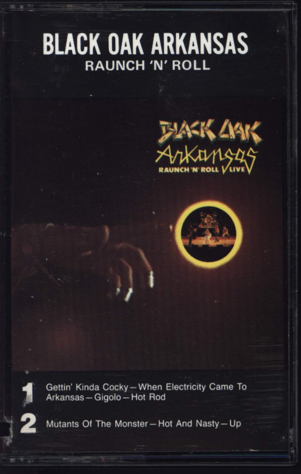 Black Oak Arkansas: Raunch 'N' Roll Live, Compact Cassette