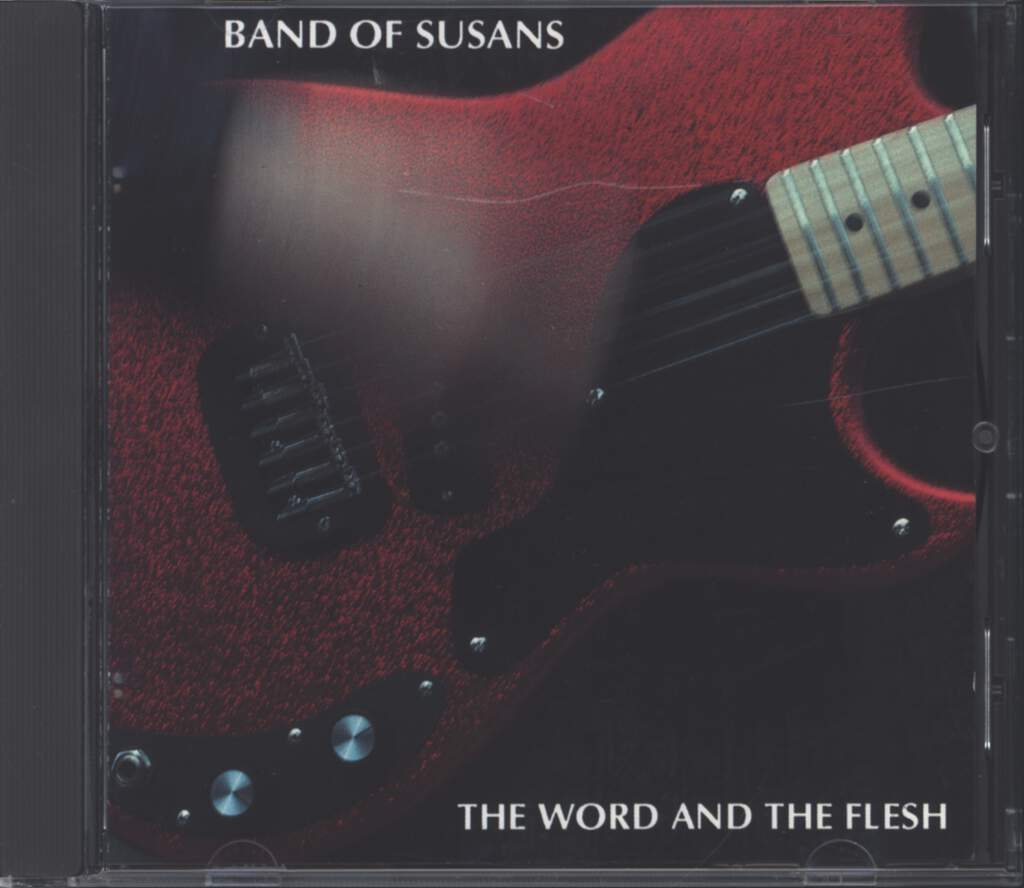 Band Of Susans: The Word And The Flesh, CD