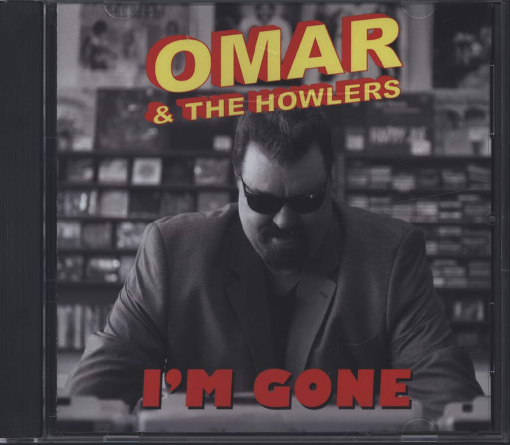 Omar And The Howlers: I'm Gone, CD