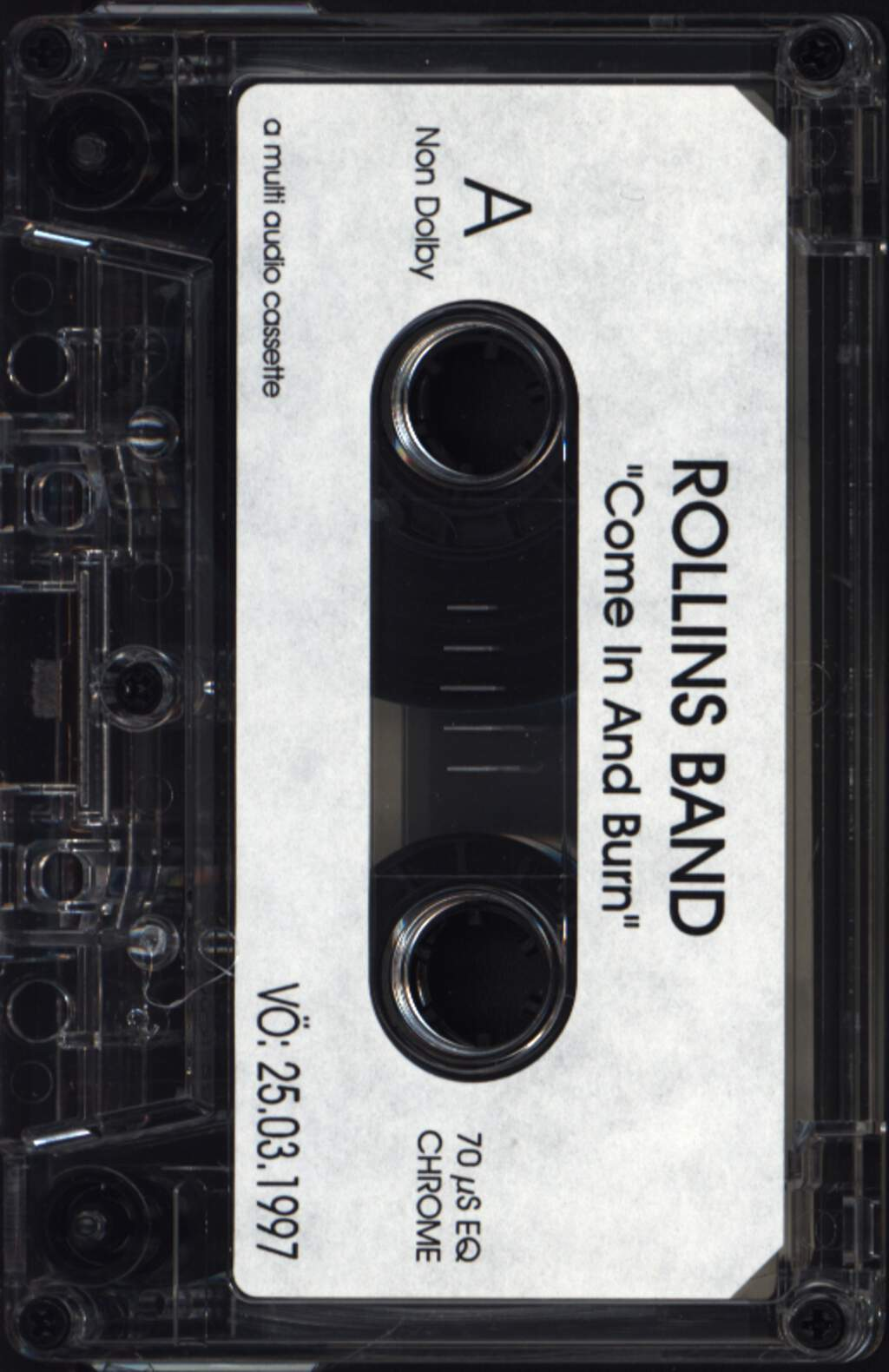 Rollins Band: Come In And Burn, Tape