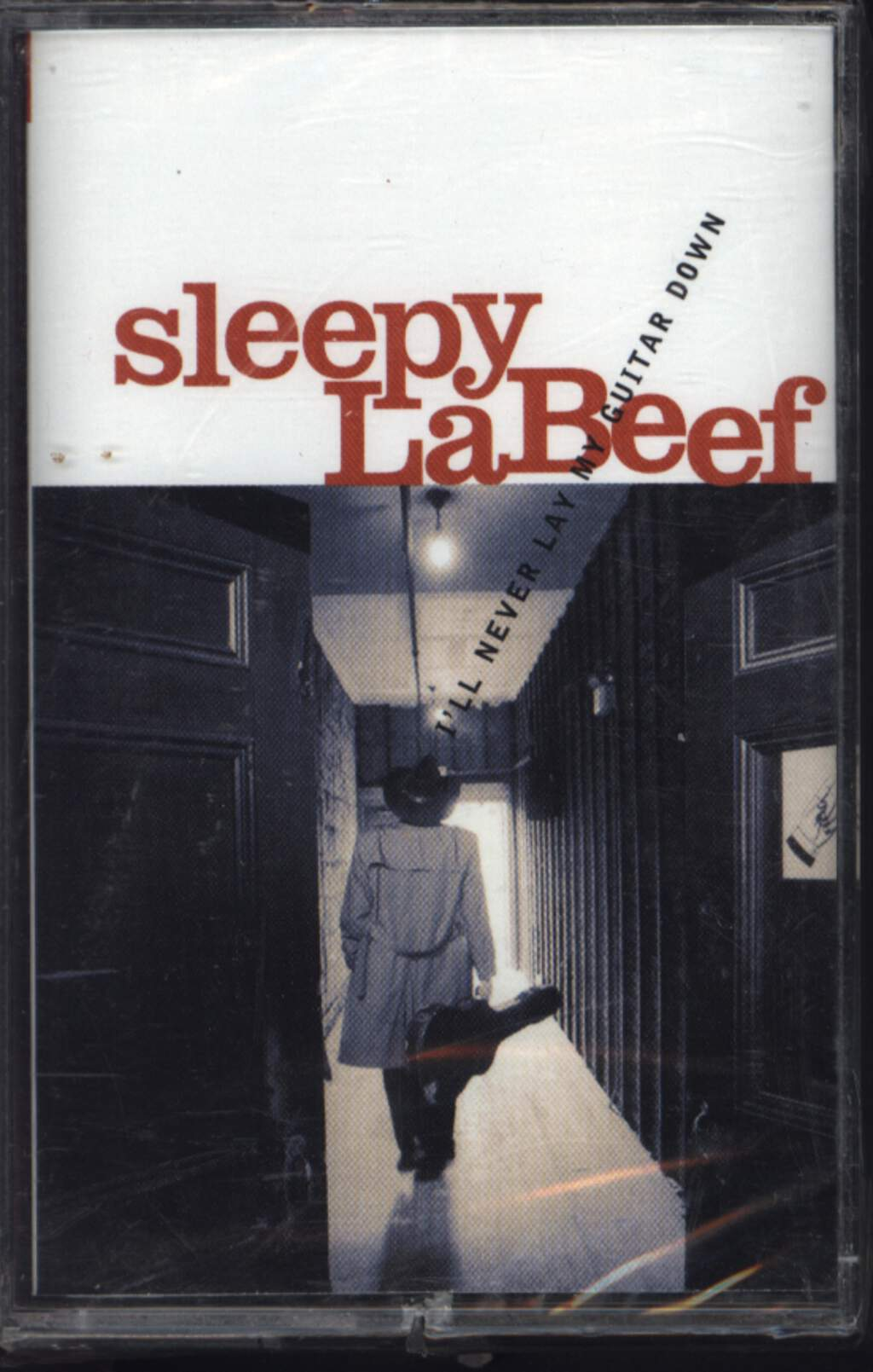 Sleepy La Beef: I'll Never Lay My Guitar Down, Tape