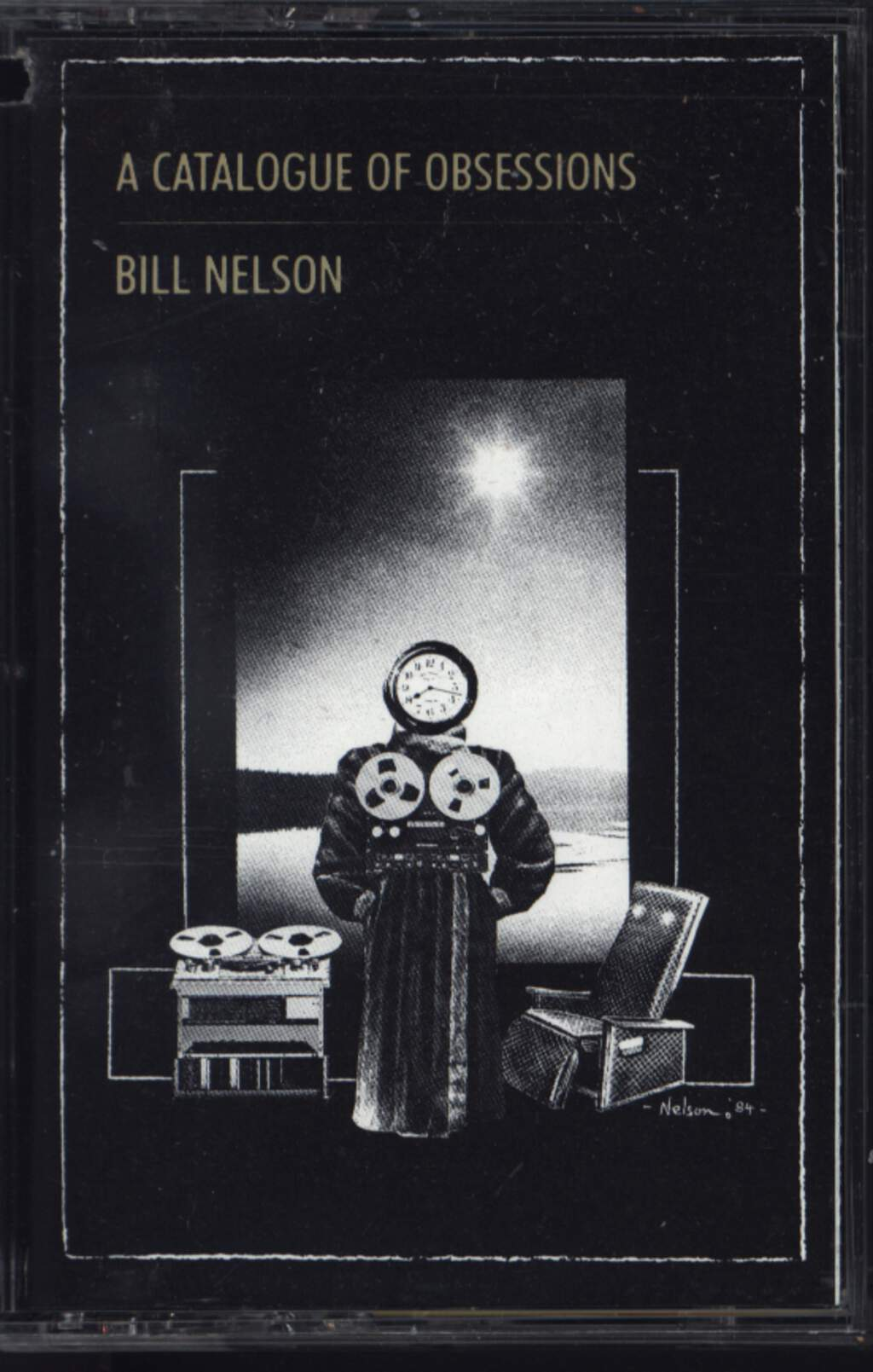 Bill Nelson: A Catalogue of Obsessions, Compact Cassette