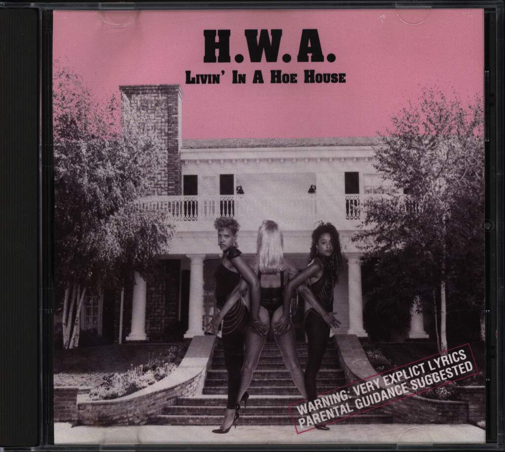 H.W.A.: Livin' In A Hoe House, CD