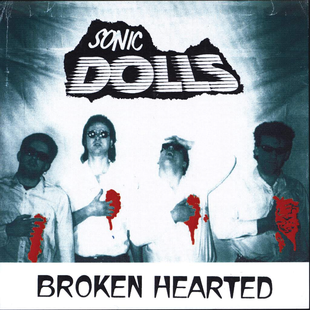 "Sonic Dolls: Broken Hearted, 7"" Single (Vinyl)"