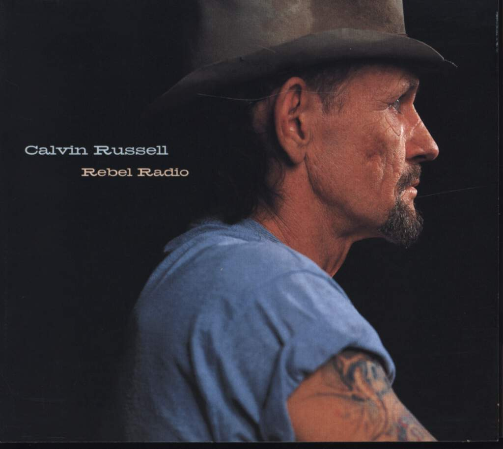Calvin Russell: Rebel Radio, CD
