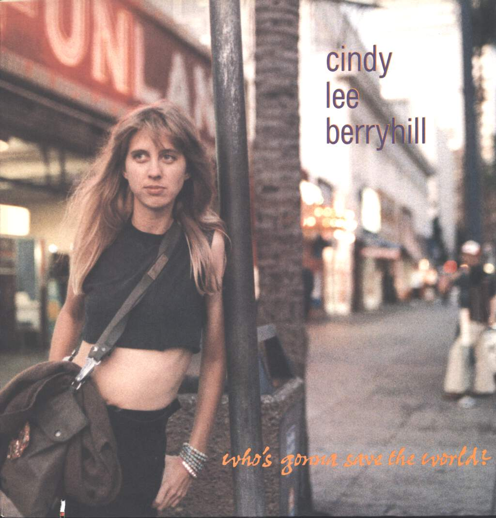 Cindy Lee Berryhill: Who's Gonna Save The World?, LP (Vinyl)