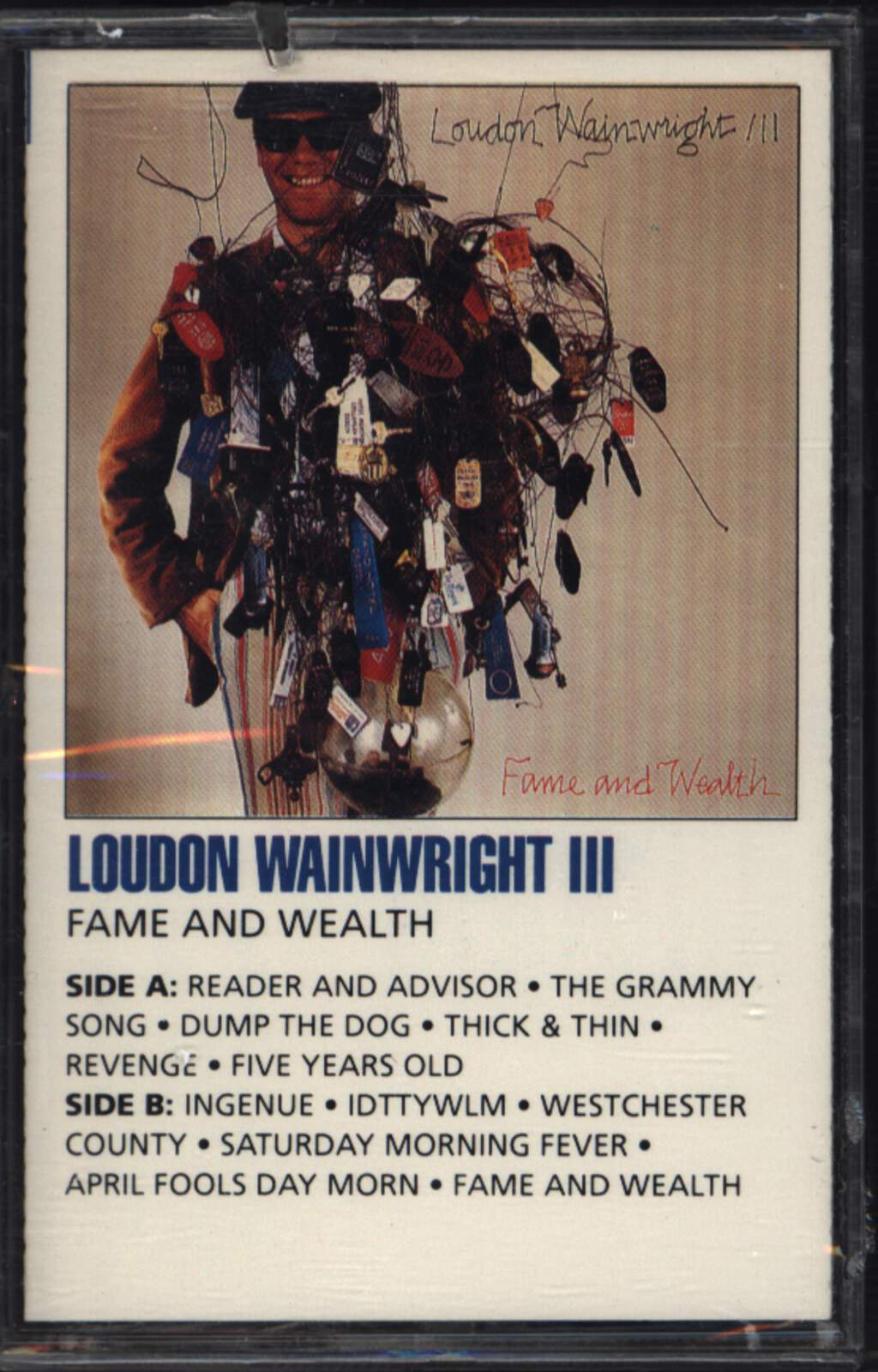 Loudon Wainwright III: Fame And Wealth, Compact Cassette