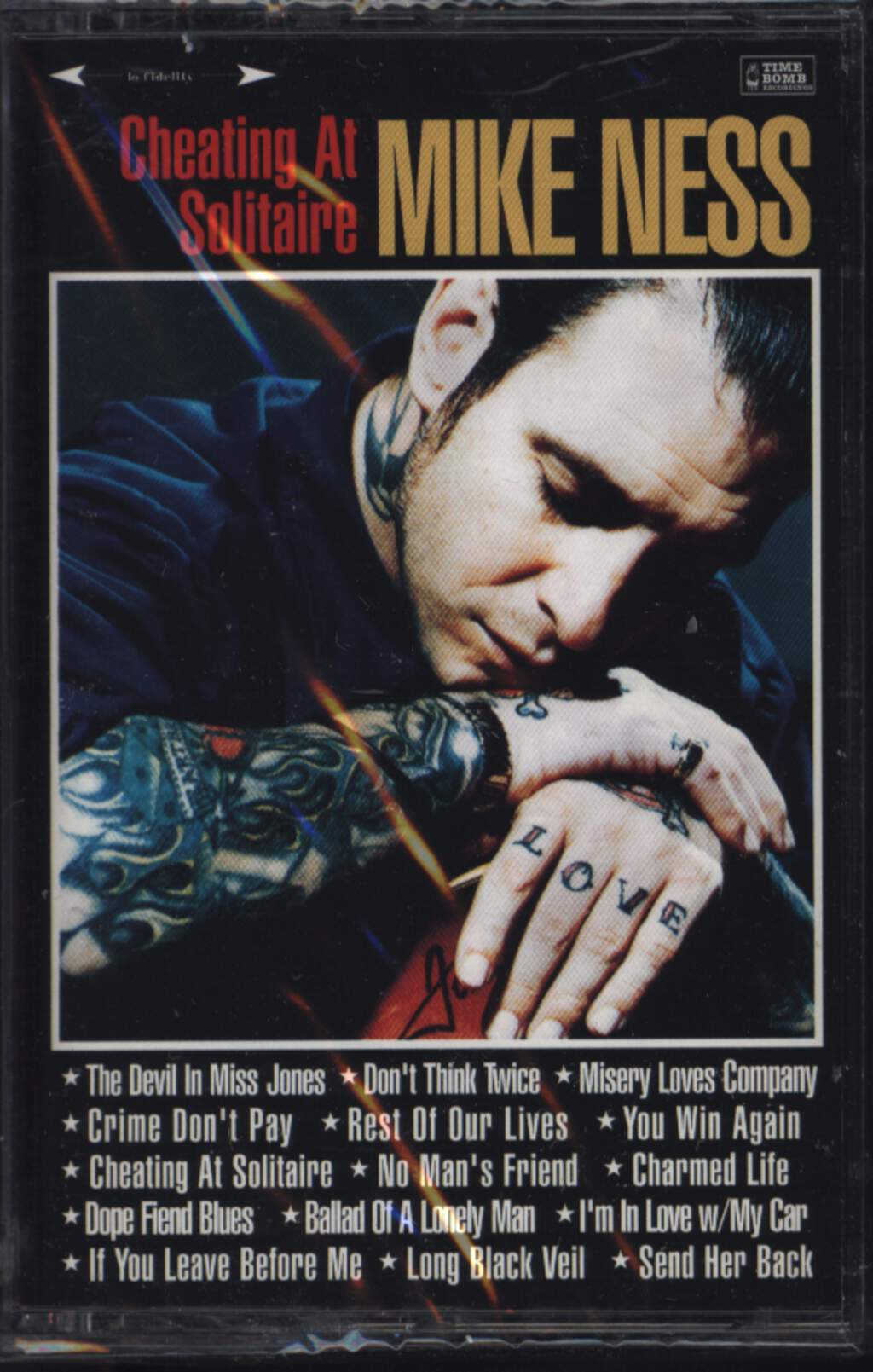 Mike Ness: Cheating At Solitaire, Compact Cassette