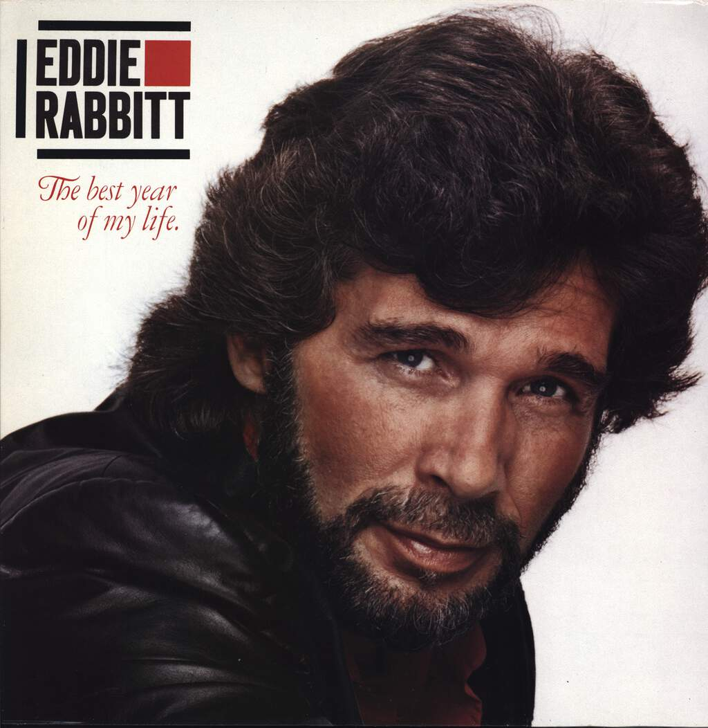 Eddie Rabbitt: The Best Year Of My Life, LP (Vinyl)