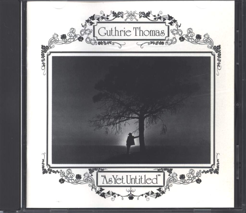Guthrie Thomas: As Yet Untitled, CD
