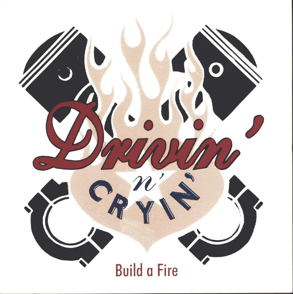 "Drivin N Cryin: Build A Fire, 10"" Vinyl EP"