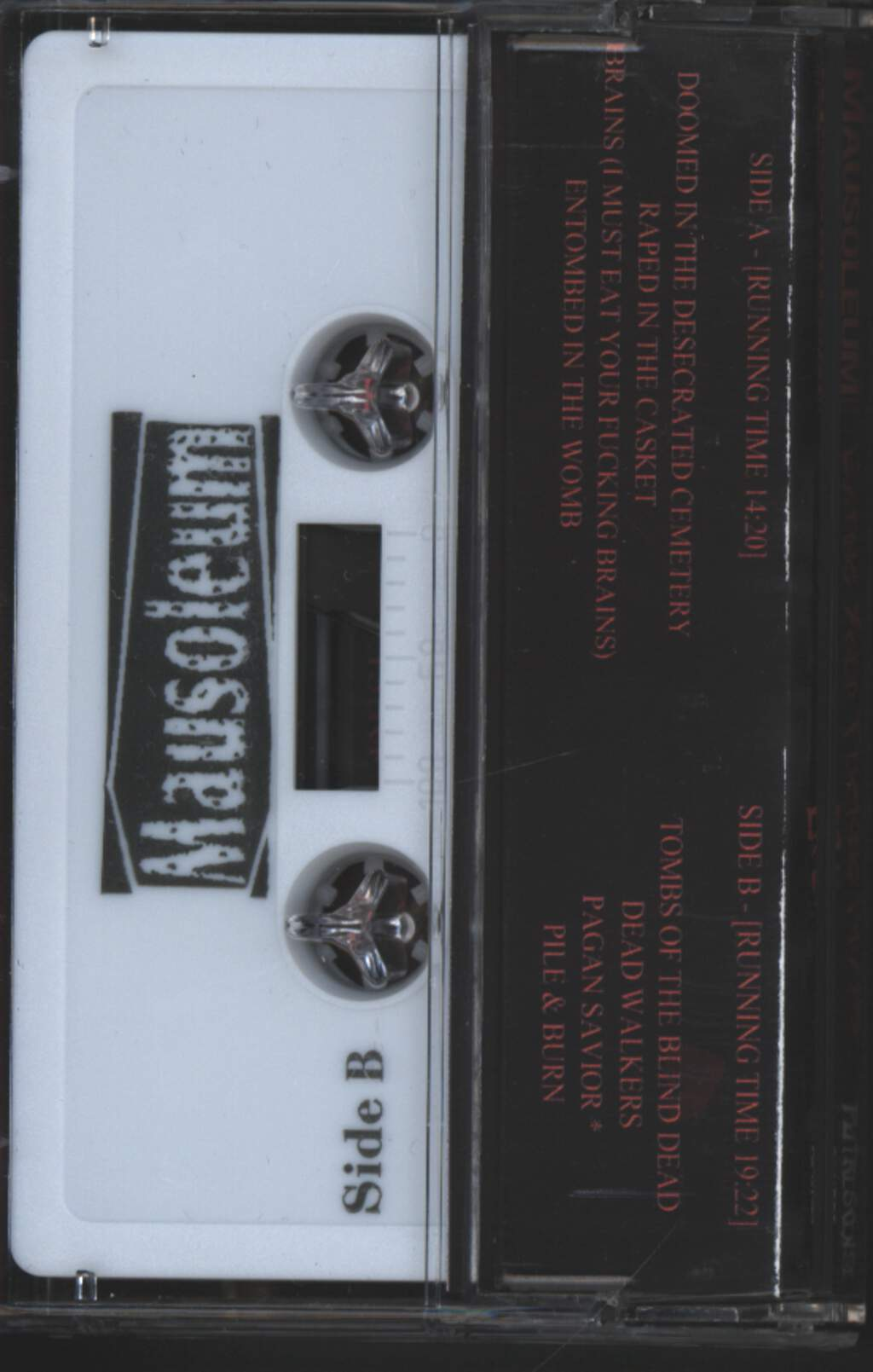 Mausoleum: Eating Your Fucking Brains Live, Compact Cassette