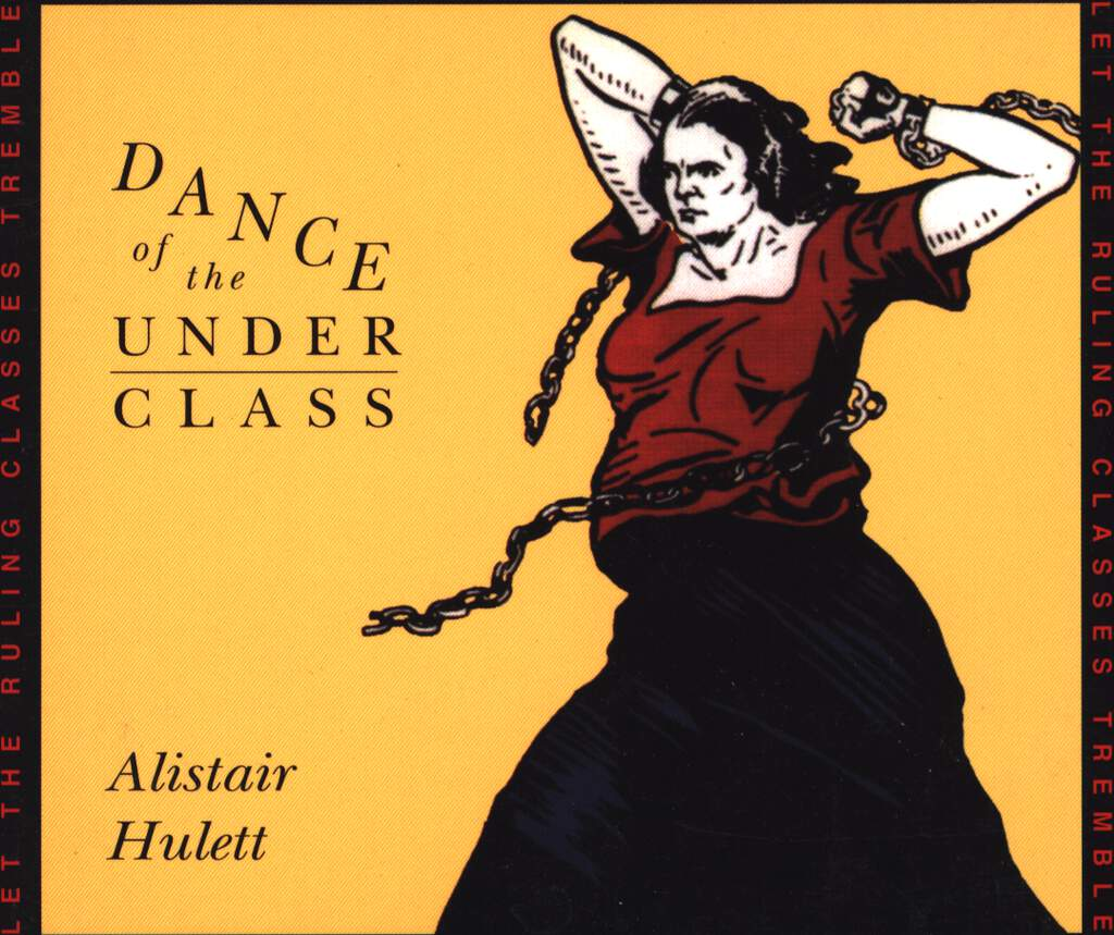 Alistair Hulett: Dance Of The Under Class, CD