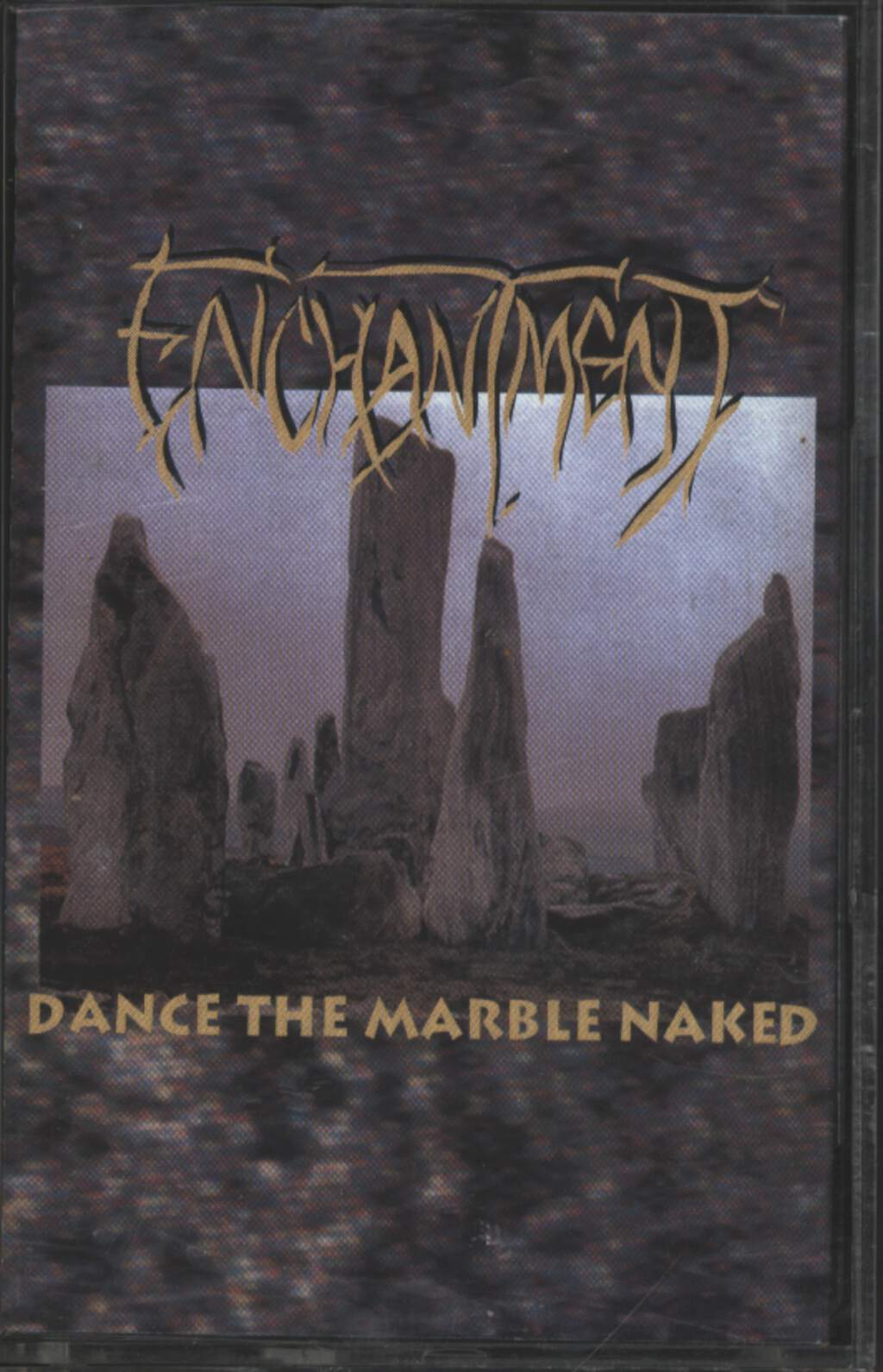 Enchantment: Dance The Marble Naked, Compact Cassette