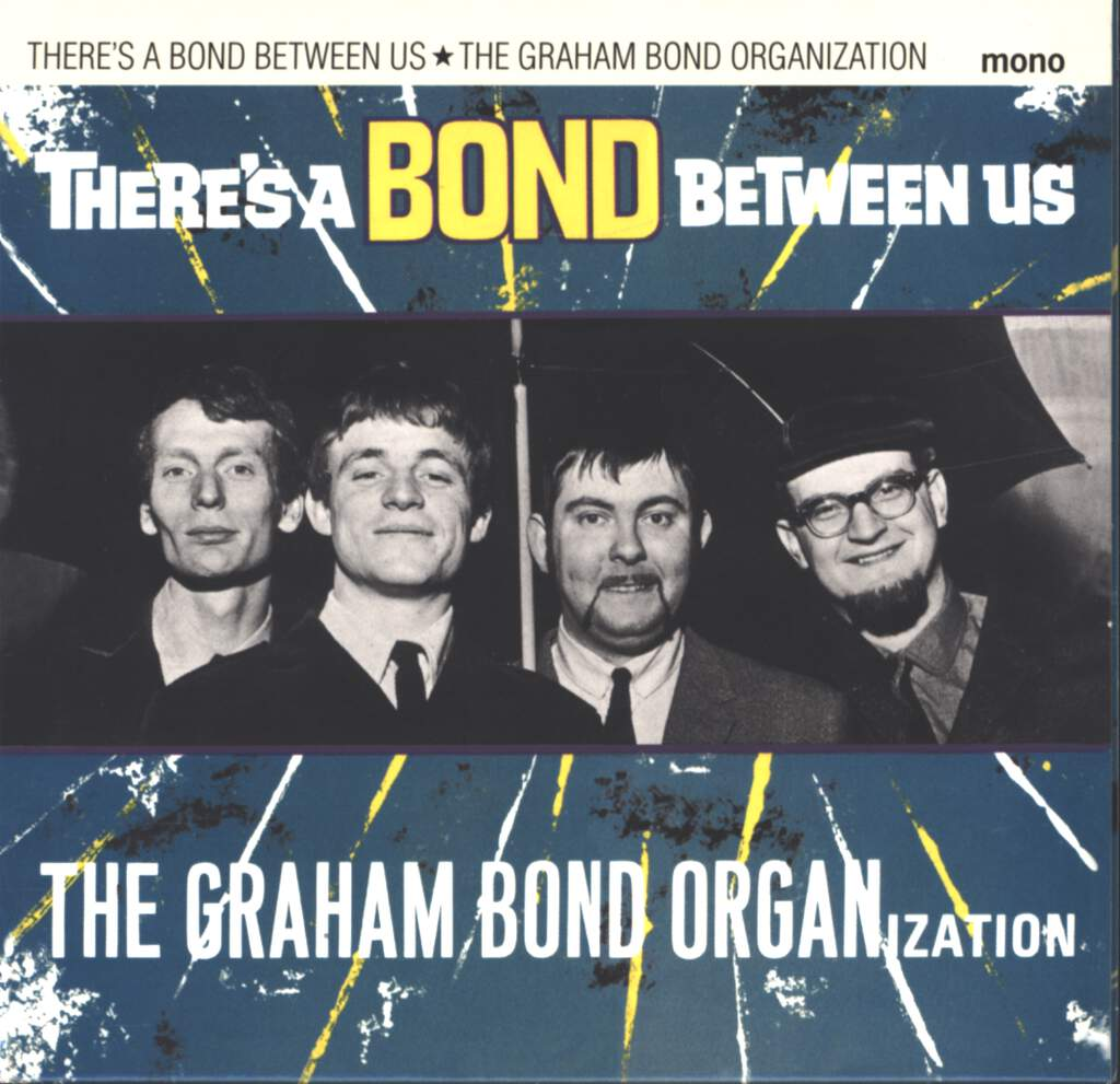The Graham Bond Organization: There's A Bond Between Us, CD