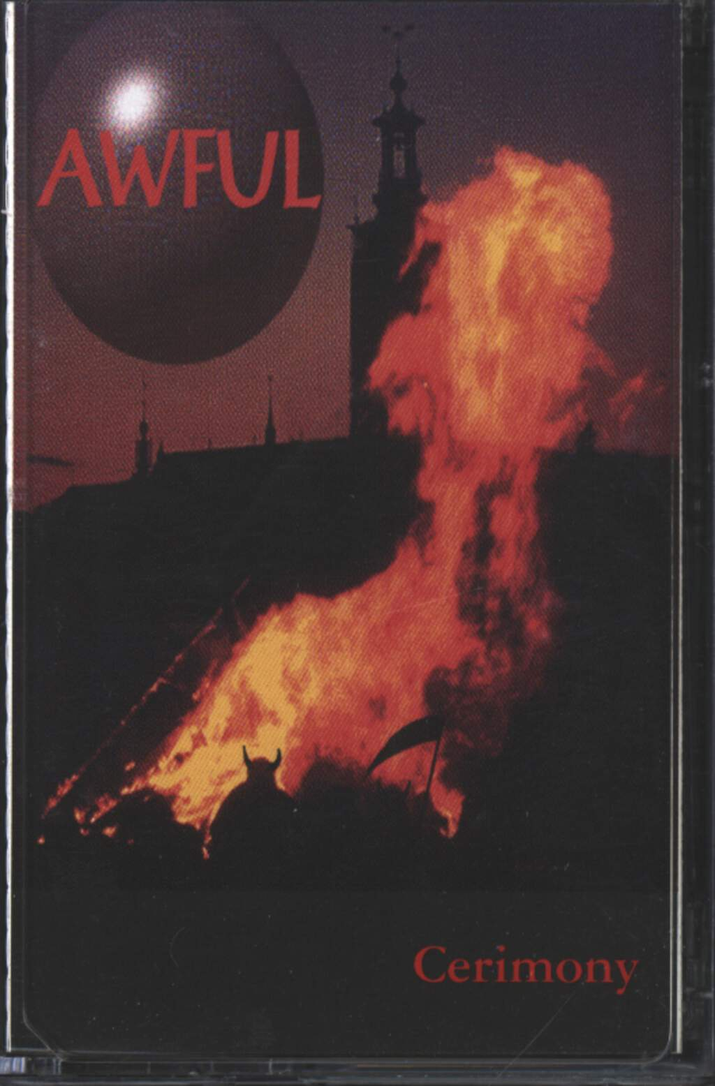 Awful: Cerimony, Compact Cassette