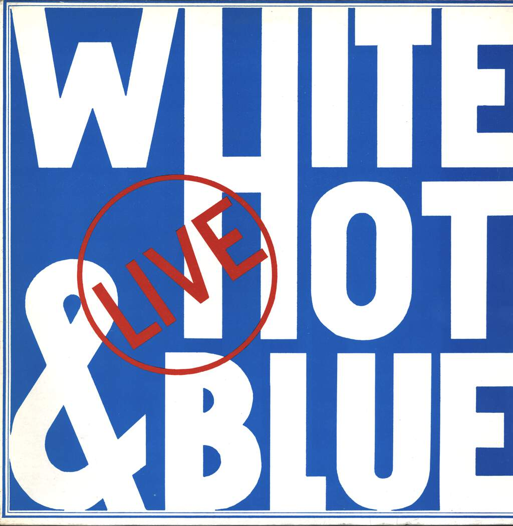 White Hot & Blue: Live, LP (Vinyl)