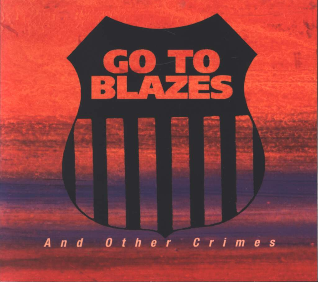 Go To Blazes: And Other Crimes, CD