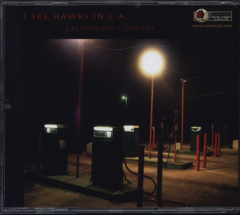 I See Hawks In L.A.: California Country, CD
