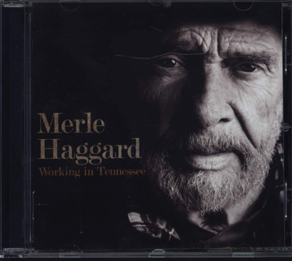 Merle Haggard: Working In Tennessee, CD