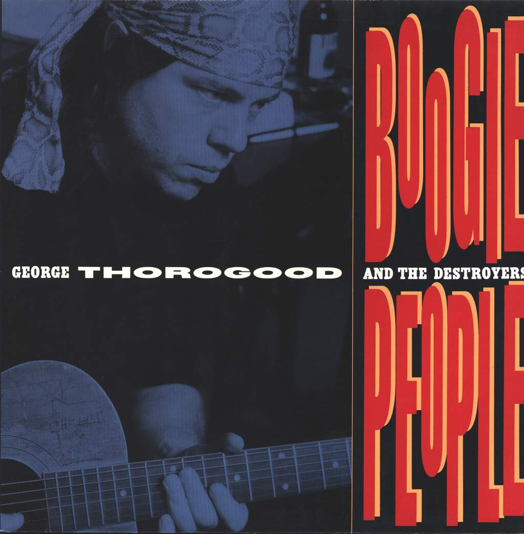 George Thorogood & The Destroyers: Boogie People, LP (Vinyl)