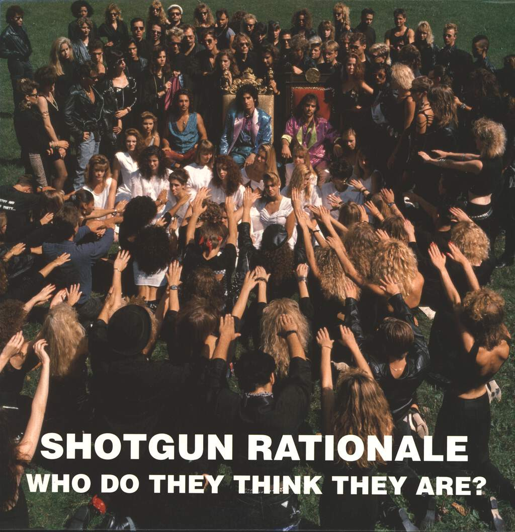 Shotgun Rationale: Who Do They Think They Are?, LP (Vinyl)