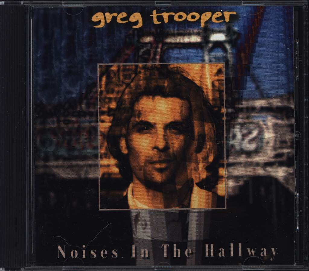 Greg Trooper: Noises In The Hallway, CD