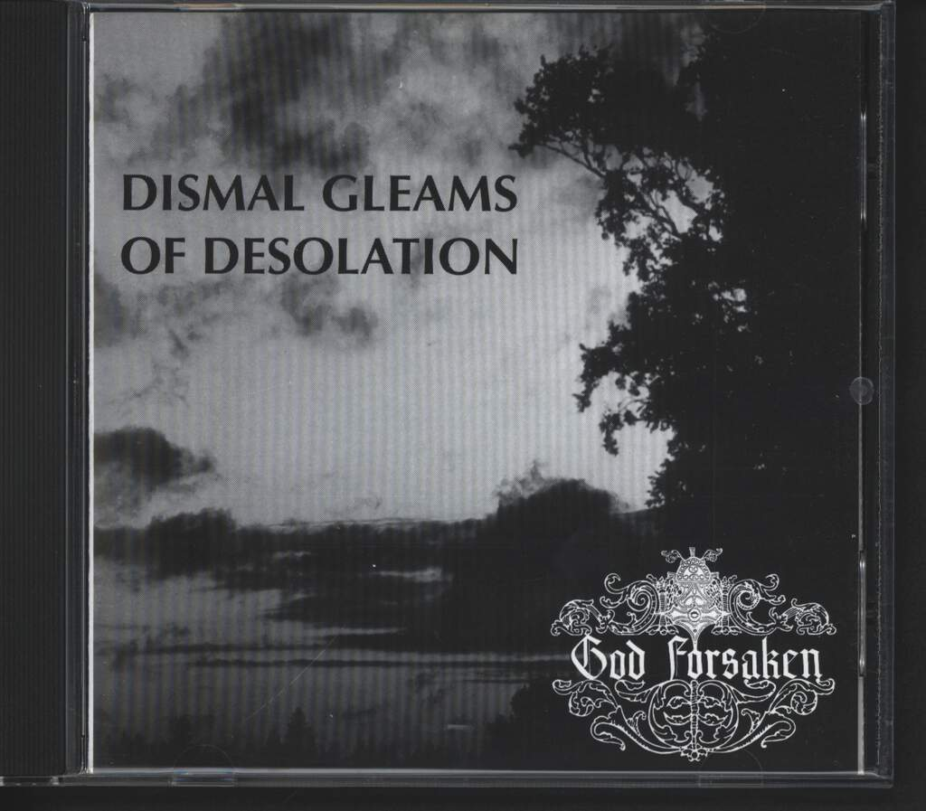 God Forsaken: Dismal Gleams Of Desolation, CD