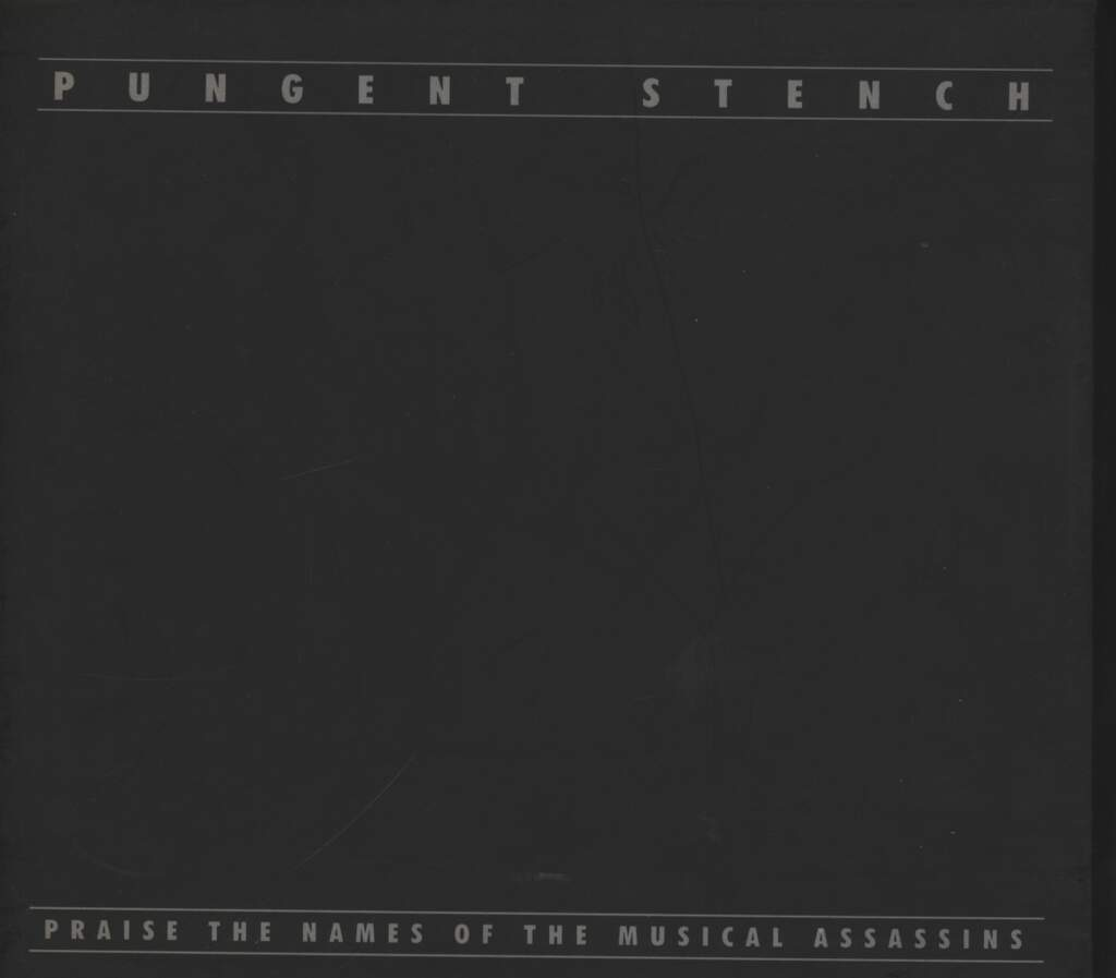 Pungent Stench: Praise The Names Of The Musical Assassins, CD