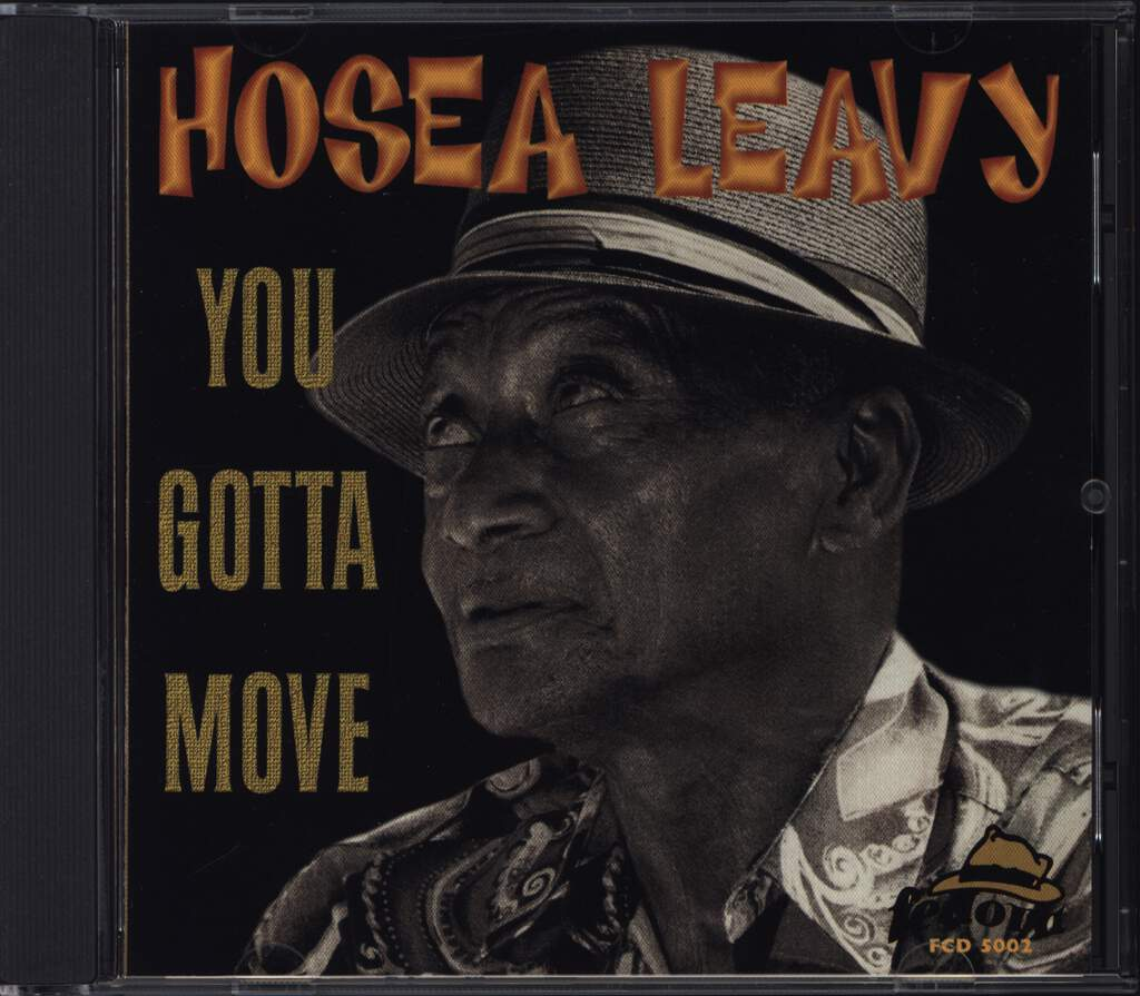 Hosea Leavy: You Gotta Move, CD