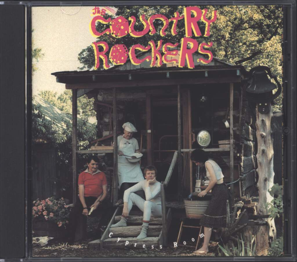 The Country Rockers: Cypress Room / Free Range Chicken, CD