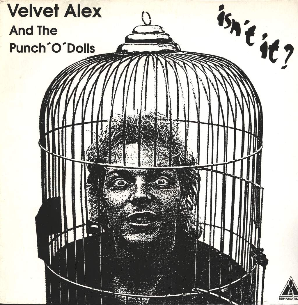 Velvet Alex And The Punch'O'Dolls: Isnt't It?, LP (Vinyl)