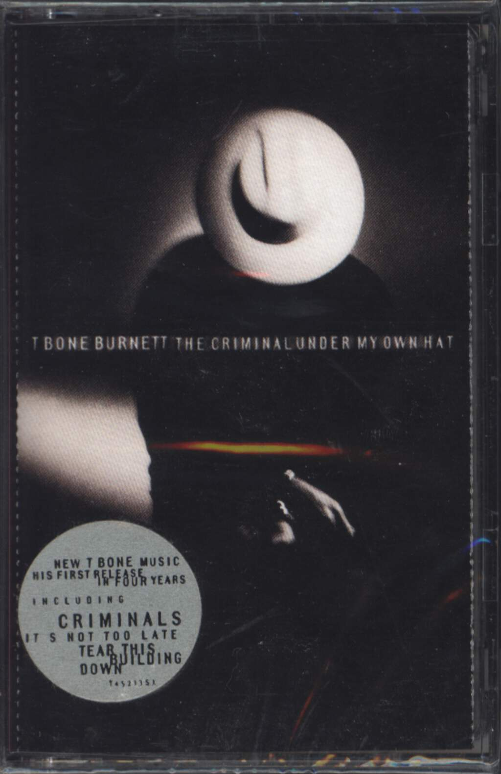 T-Bone Burnett: The Criminal Under My Own Hat, Tape