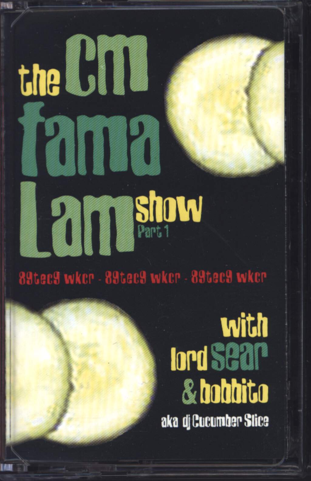 Various: The CM Fama Lam Show Part 1, Compact Cassette