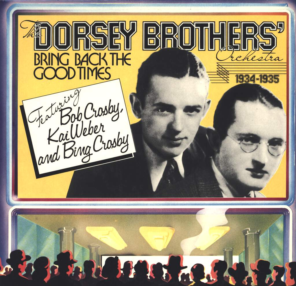 The Dorsey Brothers Orchestra: Bring Back The Good Times 1934-1935, LP (Vinyl)