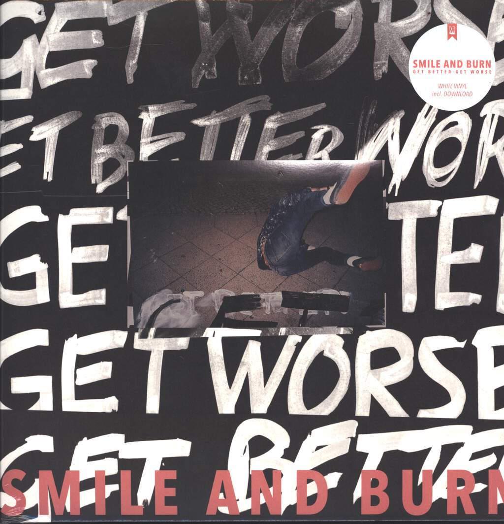 Smile And Burn: Get Better Get Worse, LP (Vinyl)