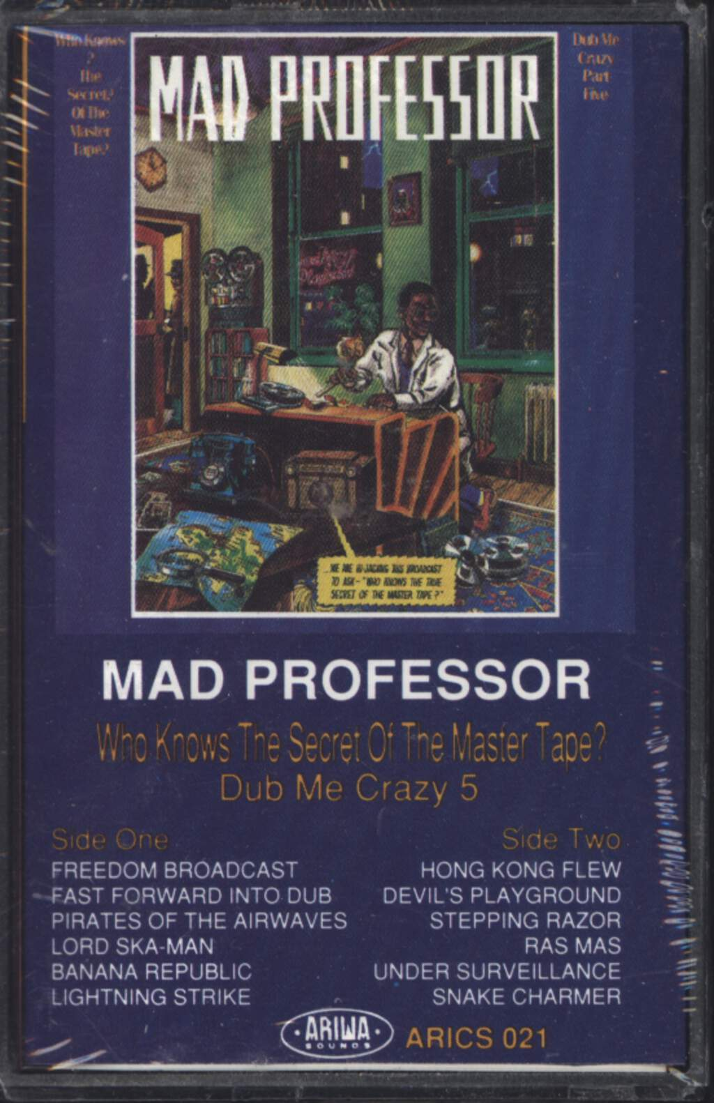 Mad Professor: Dub Me Crazy Part Five: Who Knows The Secret Of The Master Tape?, Compact Cassette