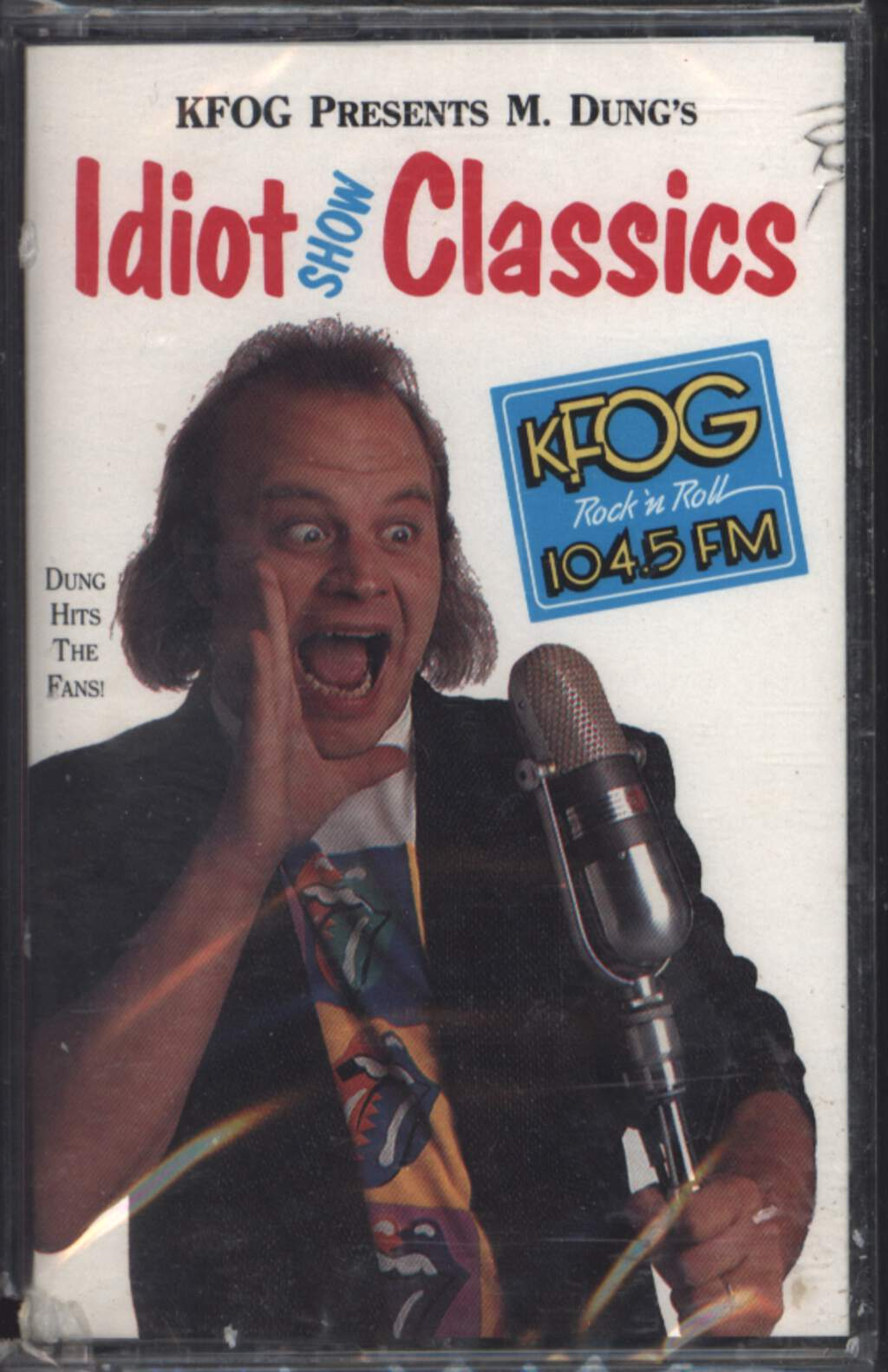 Various: KFOG Presents M. Dung's Idiot Show Classics, Compact Cassette