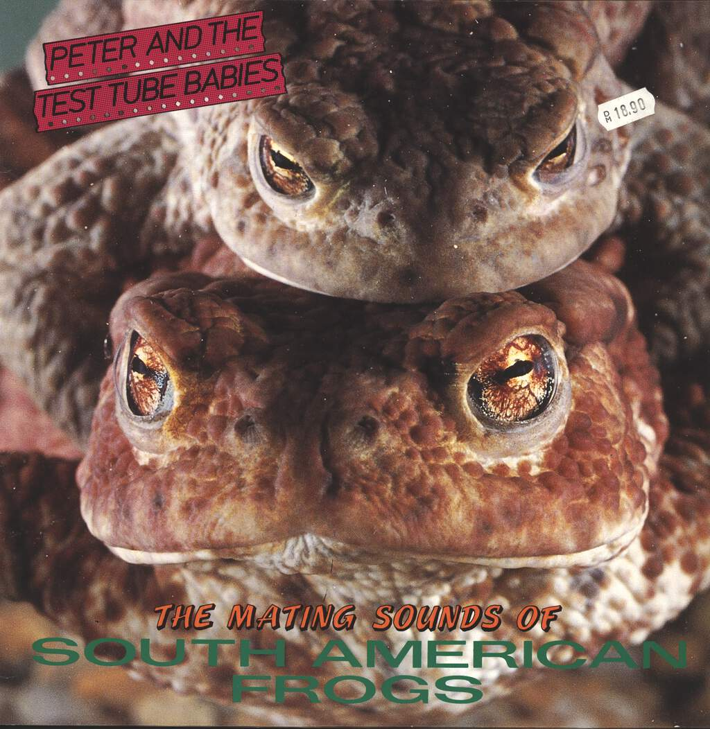 Peter And The Test Tube Babies: The Mating Sounds Of South American Frogs, LP (Vinyl)